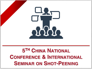 SINT Technology at The 5th China National Conference and International Seminar on Shot-Peening Technologies - June 11th- 14th 2018, Shanghai