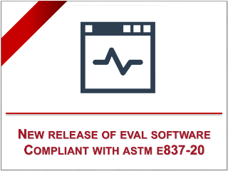 New release of the EVAL SOFTWARE compliant with the ASTM E837-20